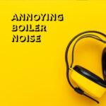 ear protection for boiler noise